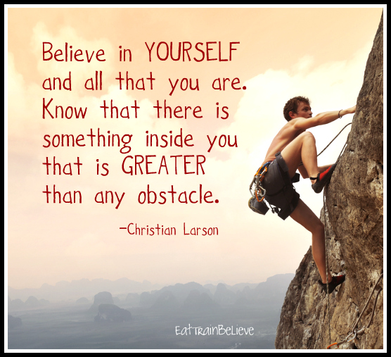 believe-in-yourself-and-all-that-you-are